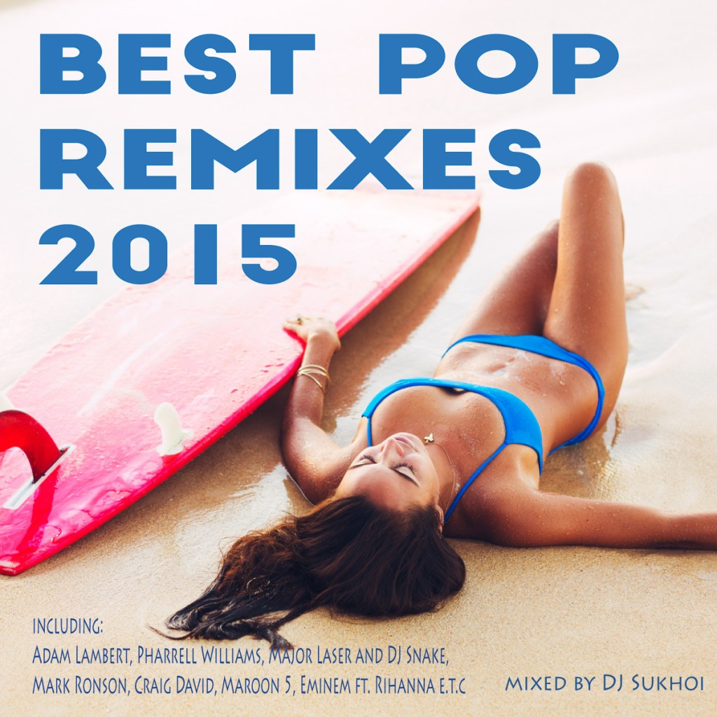 V.A. Best Pop Hit Remixes 2015 Deep Funky House Mix by Dj Sukhoi