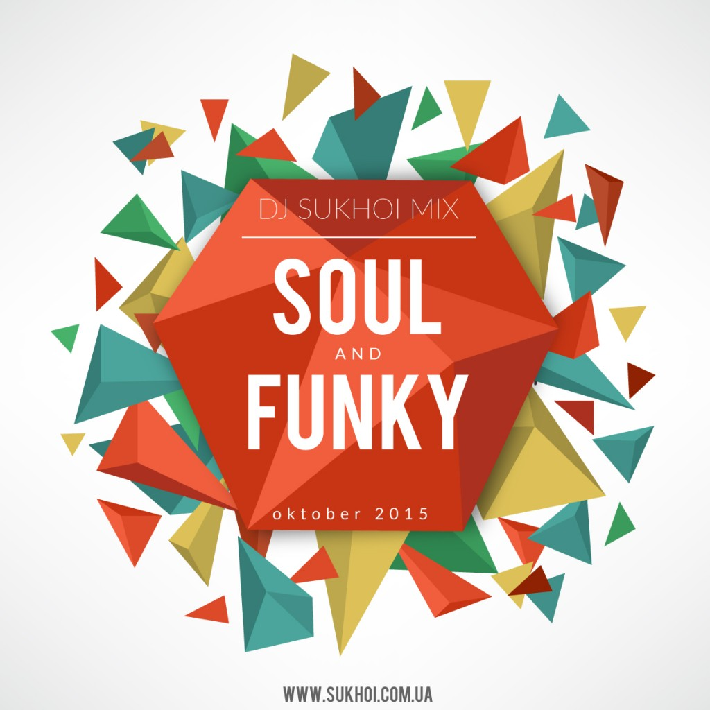 DJ-Sukhoi-Mix-Soul-and-Funky