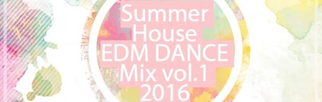 DJ Sukhoi — Summer House EDM Dance Mix 2016 vol.1