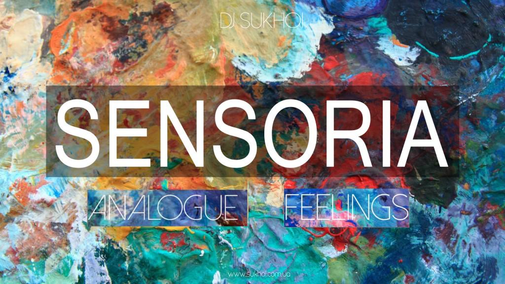 Sensoria Analogue Feelings