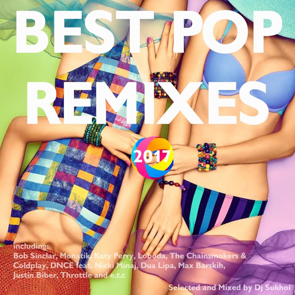 Dj-Sukhoi_Best-Pop-Remixes-2017-Cover-Cube