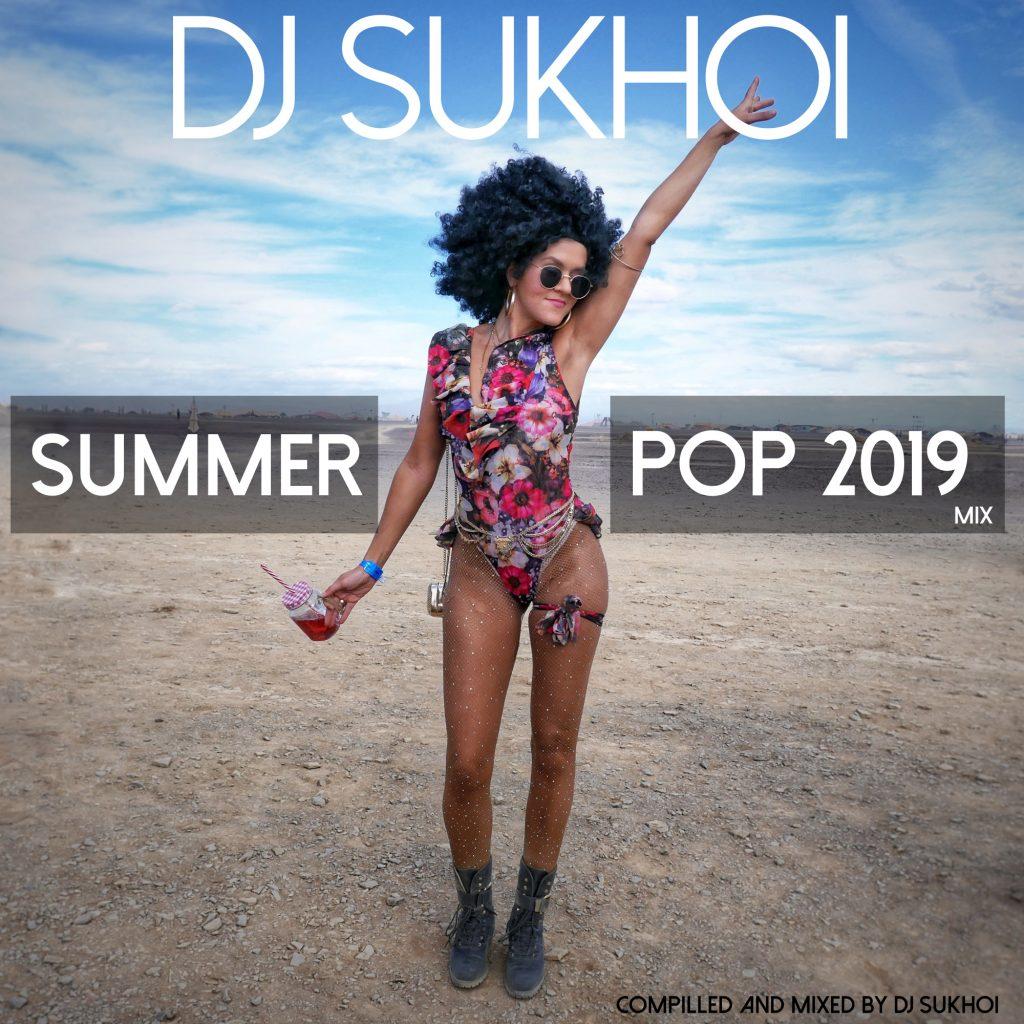 DJ Sukhoi Summer Pop 2019 Mix